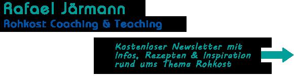 Rafael Järmann - Rohkost Kurse & Coaching